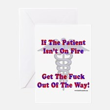 Patient Isnt On Fire Gifts Greeting Card