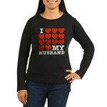 I Love My Husband Women's Long Sleeve Dark T-Shirt