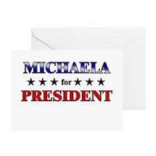 MICHAELA for president Greeting Card