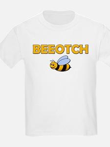Beeotch T-Shirt