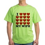 I Love My Wife Green T-Shirt