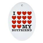 I Love My Boyfriend Oval Ornament