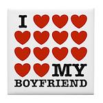 I Love My Boyfriend Tile Coaster