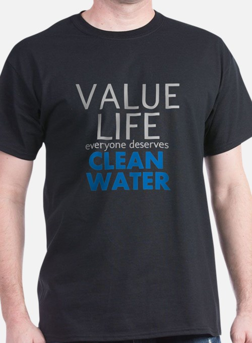 Value Life - Clean Water T-Shirt