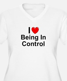Being In Control T-Shirt