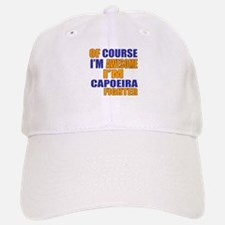 I Am Awesome Baseball Baseball Capoeira Martial Arts Fighter Baseball Baseball Cap