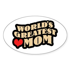 Worlds Greatest Mom Oval Decal