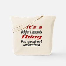 Belgian Laekenois Thing Dog Designs Tote Bag