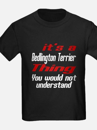 Bedlington Terrier Thing Dog Des T