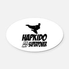 Hapkido Is My Superpower Oval Car Magnet