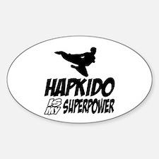 Hapkido Is My Superpower Sticker (Oval)