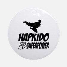 Hapkido Is My Superpower Round Ornament