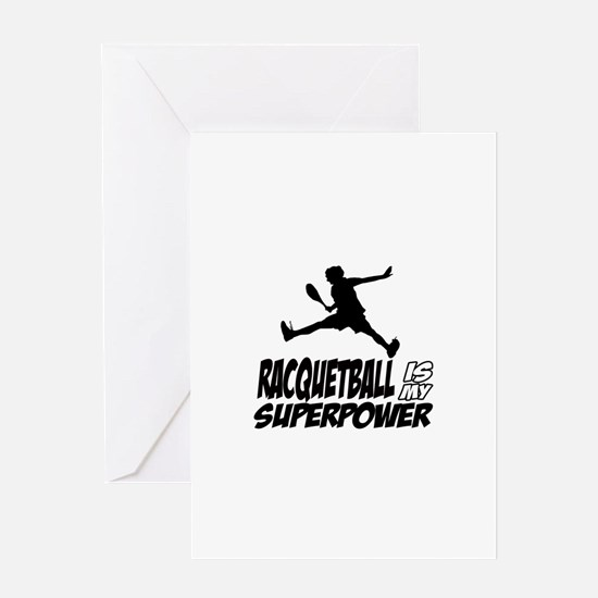 Racquetball Is My Superpower Greeting Card