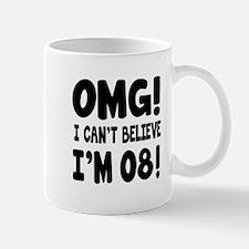 Omg I Can't Believe I Am 8 Mug