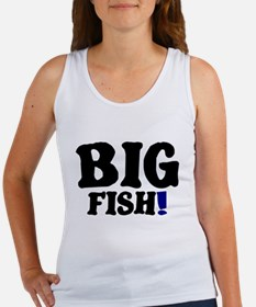 BIG FISH! Tank Top