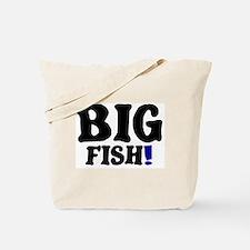 BIG FISH! Tote Bag