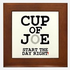 CUP OF JOE - START THE DAY RIGHT! Framed Tile