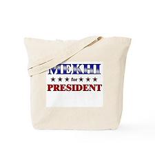 MEKHI for president Tote Bag
