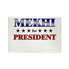 MEKHI for president Rectangle Magnet