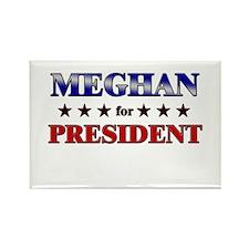 MEGHAN for president Rectangle Magnet