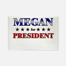 MEGAN for president Rectangle Magnet