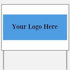 Your Logo Here (Wide) Yard Sign
