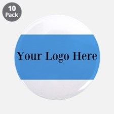 """Your Logo Here (Wide) 3.5"""" Button (10 pack)"""