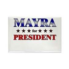 MAYRA for president Rectangle Magnet