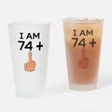 74 Plus Middle Finger 75th Birthday Drinking Glass