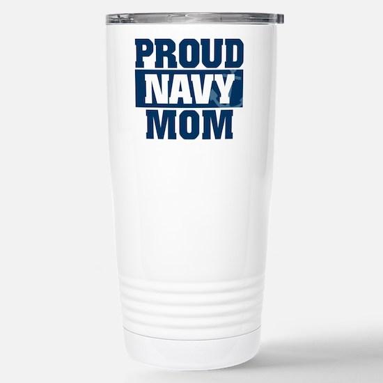 US Navy Proud Navy Mom Stainless Steel Travel Mug