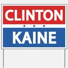 Clinton Kaine 2016 Yard Sign