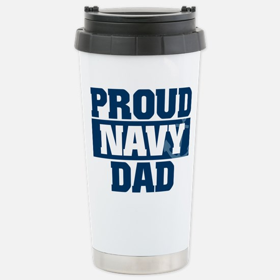 US Navy Proud Navy Dad Stainless Steel Travel Mug