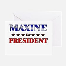 MAXINE for president Greeting Card