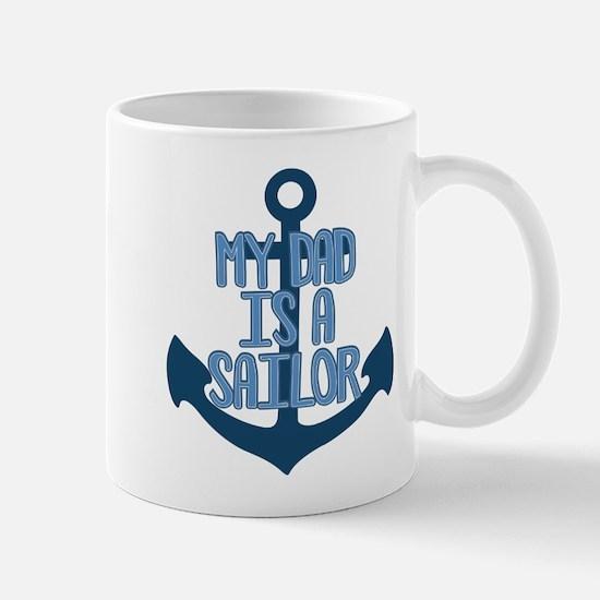 US Navy My Dad is a Sailor Mug