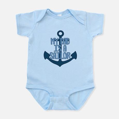 Navy Dad is a Sailor Infant Bodysuit Infant Bodysuit