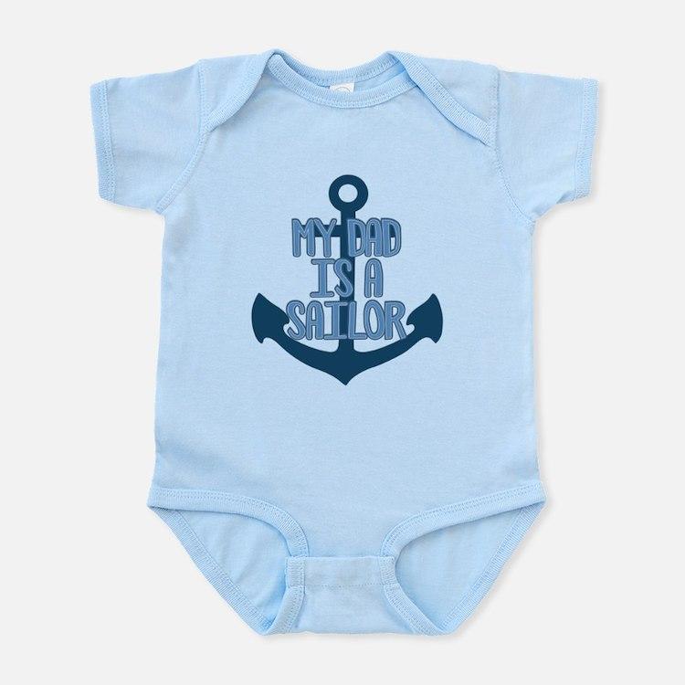 US Navy My Dad is a Sailor Infant Bodysuit