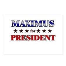 MAXIMUS for president Postcards (Package of 8)