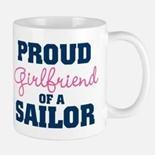 US Navy Proud Girlfriend of a Sailor Mug