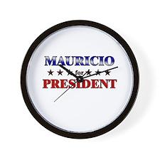 MAURICIO for president Wall Clock
