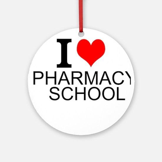 I Love Pharmacy School Round Ornament