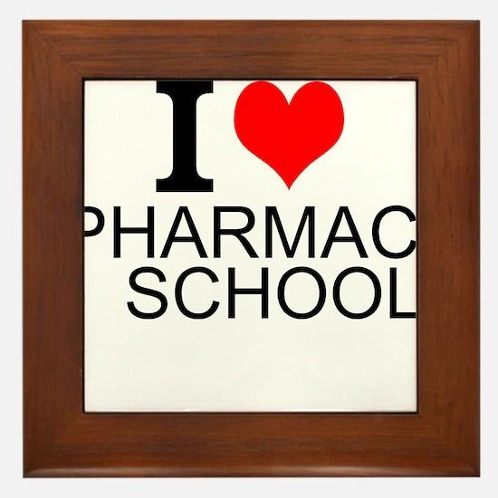 I Love Pharmacy School Framed Tile