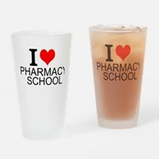 I Love Pharmacy School Drinking Glass