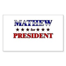 MATHEW for president Rectangle Decal