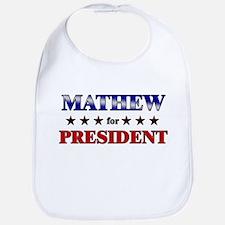 MATHEW for president Bib