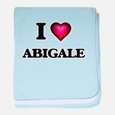 I Love Abigale baby blanket
