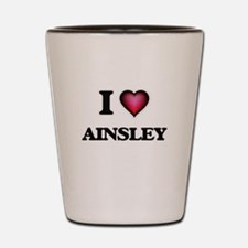 I Love Ainsley Shot Glass