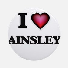 I Love Ainsley Round Ornament