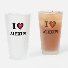 I Love Alexus Drinking Glass