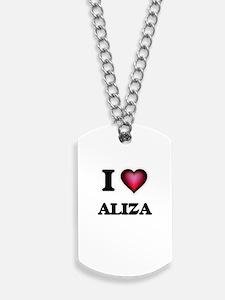 I Love Aliza Dog Tags
