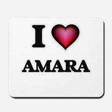I Love Amara Mousepad